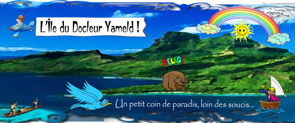 L'Île du Docteur Yameld Index du Forum