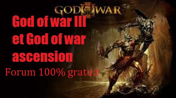 forum god of war communauté Index du Forum